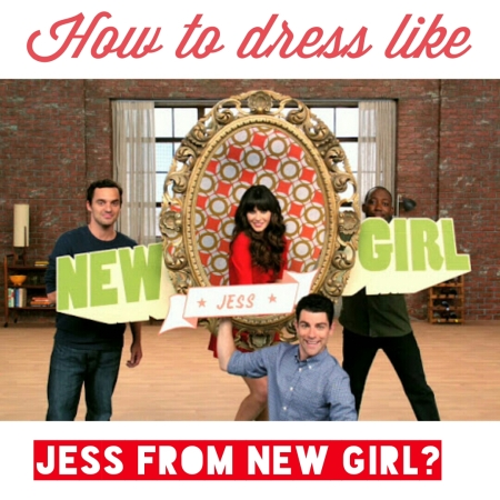 Dress Like Jess!